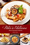 P�tes � l'italienne (Collection Cuisi...