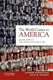The World Comes to America: Immigration to the United States Since 1945 (0195384784) by Dinnerstein, Leonard