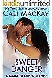 Sweet Danger: A Sexy Contemporary Romance (A Mermaid Isle Romance Book 3)