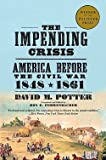 img - for David Morris Potter: The Impending Crisis : America Before the Civil War, 1848-1861 (Paperback); 1976 Edition book / textbook / text book