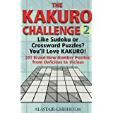 The Kakuro Challenge 2by Alastair Chisholm