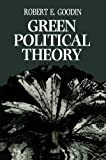 Green Political Theory (0745610277) by Goodin, Robert E.