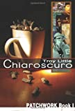 img - for Chiaroscuro (Patchwork Books) book / textbook / text book