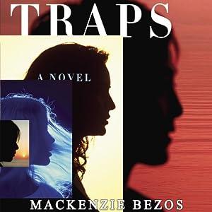 Traps | [MacKenzie Bezos]