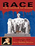 img - for RACE: THE COLOUR OF SHAME book / textbook / text book