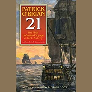 21: The Final Unfinished Voyage of Jack Aubrey | [Patrick O'Brian]