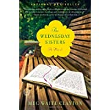 The Wednesday Sisters: A Novel ~ Meg Waite Clayton