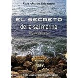 El Secreto de la Sal Marina, el Pan, y la Mesa (La Parashá en profundidad)