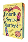 Favorite Series Starters Boxed Set: A collection of first books from five favorite series for early chapter book readers (0375858342) by Various