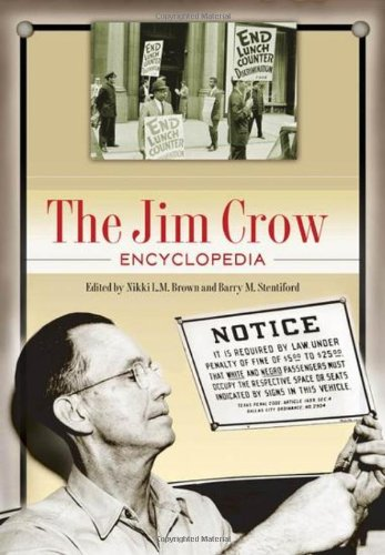 The Jim Crow Encyclopedia: Greenwood Milestones in African American History (Milestones in Business History)