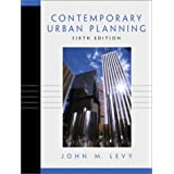 Contemporary Urban Planning (6th Edition) ~ John M. Levy