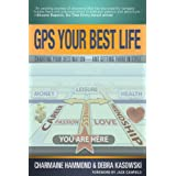 GPS Your Best Life: Charting Your Destination--and Getting There in Styleby Charmaine Hammond