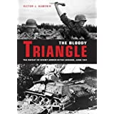The Bloody Triangle: The Defeat of Soviet Armor in the Ukraine, June 1941by Victor Kamenir