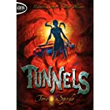 Tunnels, Tome 5 : Spirale
