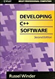 Developing C++ Software, 2nd Edition (0471936103) by Russel Winder