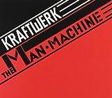 The Man Machine 2009 Digital Remaster by Kraftwerk (2009-02-01)