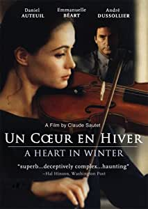 Un Coeur en Hiver ( A Heart in Winter )