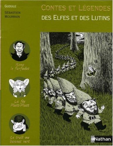 Contes et légendes des elfes et des lutins