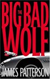The Big Bad Wolf (Patterson, James)