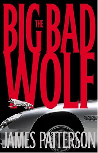The Big Bad Wolf: A Novel, JAMES PATTERSON