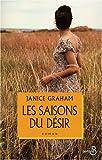 echange, troc Janice Graham - Les Saisons du désir