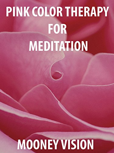 Pink Color Therapy For Meditation