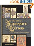 The Bible of Illuminated Letters: A T...