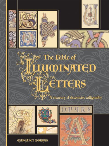 The Bible of Illuminated Letters