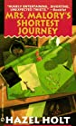 Mrs. Malory's Shortest Journey