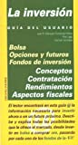 img - for La inversion (GUIAS DEL USUARIO) (Guia Del Usuario) (Spanish Edition) book / textbook / text book