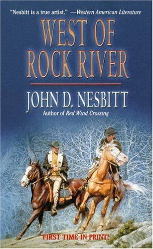 West Of Rock River, John D. Nesbitt