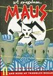Maus: A Survivor's Tale Part 2: And H...