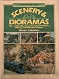 Scenery and Dioramas (The Chilton hobby series) (0801972221) by Schleicher, Robert