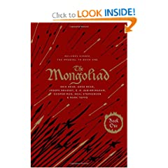 The Mongoliad: Book One Collector's Edition [includes the SideQuest Sinner] (The Foreworld Saga) by Neal Stephenson,&#32;Erik Bear,&#32;Greg Bear and Joseph Brassey