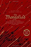 img - for The Mongoliad: Collector's Edition [includes the SideQuest Sinner] (The Mongoliad Cycle Book 1) book / textbook / text book