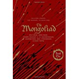 The Mongoliad: Collector's Edition [includes the SideQuest Sinner] (The Mongoliad Cycle, Book 1) ~ Neal Stephenson