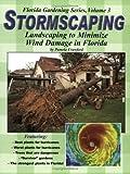 Stormscaping (Florida Gardening Series, Vol. 3) (0971222029) by Crawford, Pamela