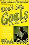 Dont Set Goals: The Old Way