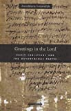 Greetings in the Lord: Early Christians and the Oxyrhynchus Papyri (Harvard Theological Studies)