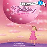 Pinkalicious and Planet Pink | Victoria Kann