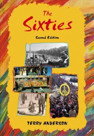 The Sixties, Second Edition, Terry H. Anderson
