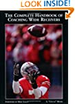 The Complete Handbook of Coaching Wid...
