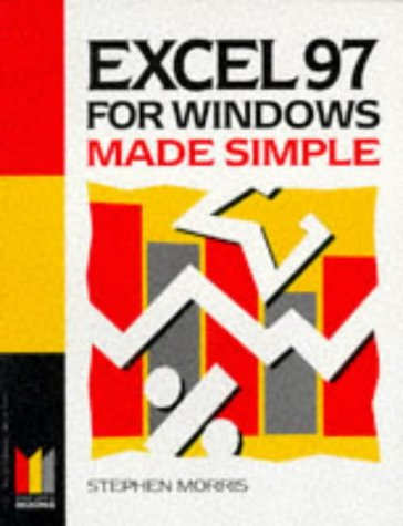 Excel 97 for Windows Made Simple (Made Simple Books)
