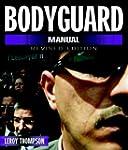 Bodyguard Manual (Bodyguard Manual: P...