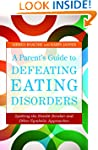 A Parent's Guide to Defeating Eating...