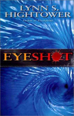 Eyeshot, Hightower,Lynn S.