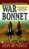 img - for War Bonnet book / textbook / text book