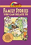 Family Stories You Can Relate to (158717104X) by Chronicle Books Staff