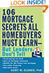106 Mortgage Secrets All Homebuyers M...