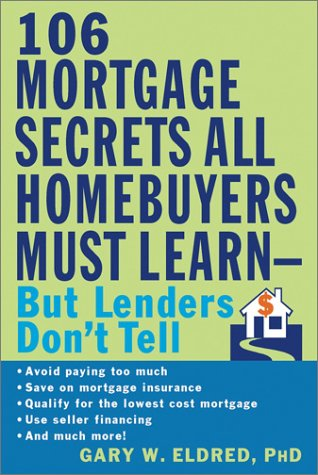 The 106 mortgage secrets all homebuyers must learn but for Learn mortgage